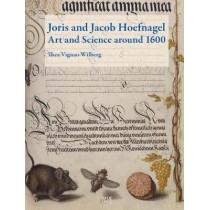 Joris and Jacob Hoefnagel: Art and Science around 1600 by Thea Vignau-Wilberg, 9783775741736