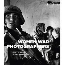 Women War Photographers: From Lee Miller to Anja Niedringhaus, 9783791358680