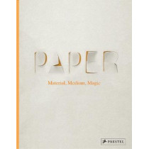 Paper: Material, Medium, Magic by Neil Holt, 9783791383064