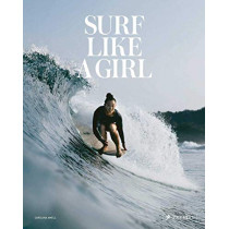 Surf Like a Girl by Carolina Amell, 9783791385952