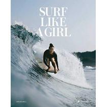 Surf Like a Girl by Carolina Amell, 9783791385952