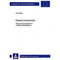 Dialekt Und Identitaet: Diglottale Sozialisation Und Identitaetsbildung by Paul Esser, 9783820458329