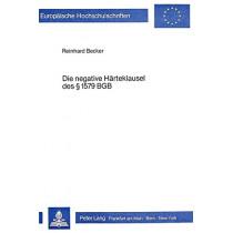 Die Negative Haerteklausel Des 1579 Bgb by Reinhard Becker, 9783820473896