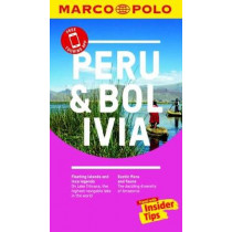 Peru and Bolivia Marco Polo Pocket Travel Guide 2018 - with pull out map by Marco Polo, 9783829707800