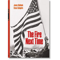 James Baldwin. Steve Schapiro. The Fire Next Time by James Baldwin, 9783836571517