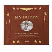 My Buddy. World War II Laid Bare by Dian Hanson, 9783836572668