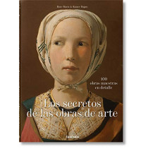 What Great Paintings Say. 100 Masterpieces in Detail by Rainer & Rose-Marie Hagen, 9783836577496