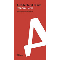 Phnom Penh: Architectural Guide by Moritz Henning, 9783869224343