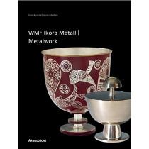 Ikora Metalwork by WMF by Heinz Scheiffele, 9783897901919