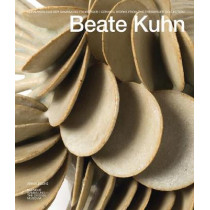 Beate Kuhn: Ceramic Works from the Freiberger Colleciton by Angelika Nollert, 9783897905023