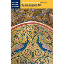 Siculo-Norman Art: Islamic Culture in Medieval Sicily by Eliana Mauro, 9783902782045