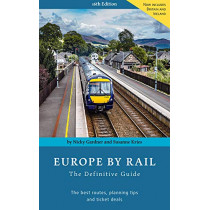 Europe By Rail: The Definitive Guide by Nicky Gardner, 9783945225028