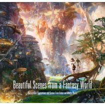 Beautiful Scenes from a Fantasy World: Background Illustrations and Scenes from Anime and Manga Works by Pie International, 9784756249661