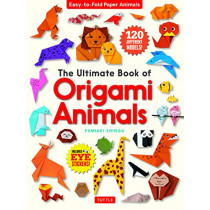 The Ultimate Book of Origami Animals: Easy-to-Fold Paper Animals [Includes 120 models; eye stickers] by Fumiaki Shingu, 9784805315453