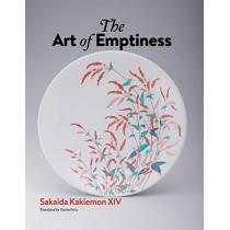 The Art of Emptiness by Sakaida Kakiemon XIV, 9784866580630