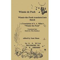 Winnie de Poeh Winnie-the-Pooh in Dutch: A Translation of A. A. Milne's Winnie-the-Pooh into Dutch by A A Milne, 9784871872966