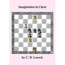 Imagination in Chess by C D Locock, 9784871877282