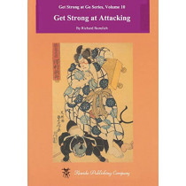 Get Strong at Attacking by Richard Bozulich, 9784906574605