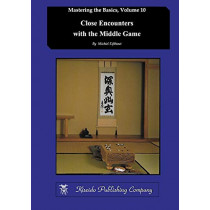 Close Encounters with the Middle Game by Michiel Eijkhout, 9784906574803