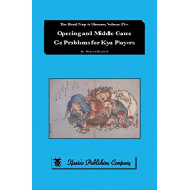 Opening and Middle Game Go Problems for Kyu Players by Richard Bozulich, 9784906574865