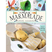 Making Marmalade: Four Small Felt Woodland Friends and Over 20 Seasonal Accessories to Sew by Simone Gooding, 9786057834058