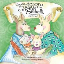Caccia Al Tesoro Alla Ricerca Dei Canguri Gemelli. Una Storia Di Genitori Gay by Carmen Martinez Jover, 9786072909205