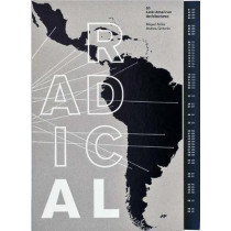 Radical: 50 Latin American Architectures by Miquel Adria, 9786079489106