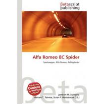 Alfa Romeo 8c Spider by Lambert M Surhone, 9786134728263