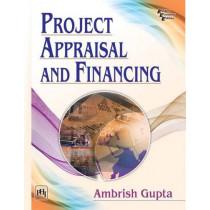 Project Appraisal and Financing by Ambrish Gupta, 9788120352759