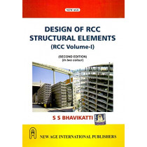 New Age Design of R.C.C. Structural Elements by S. S. Bhavikatti, 9788122440515