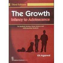 The Growth Infancy to Adolescence by K.N. Agarwal, 9788123925301