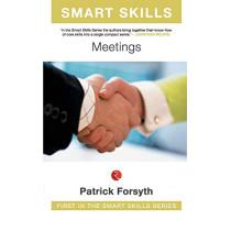 Smart Skills: Meetings by Patrick Forsyth, 9788129120069