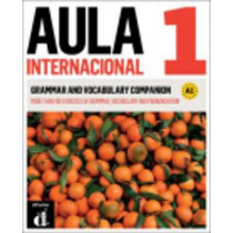Aula Internacional - Nueva edicion: Grammar and vocabulary companion 1 (A1) + by Jaime Corpas, 9788415846888