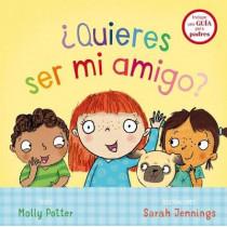 Quieres Ser Mi Amigo? by Molly Potter, 9788491450702