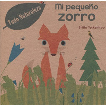 Mi Pequeno Zorro by Britta Teckentrup, 9788491450887
