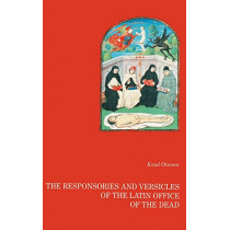 The responsories and versicles of the latin office of the dead by Knud Ottosen, 9788776911867