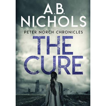 Peter Norch Chronicles - The Cure by A B Nichols, 9788831638357