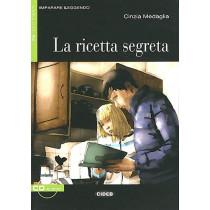 Imparare leggendo: La ricetta segreta + CD by Cinzia Medaglia, 9788853010872
