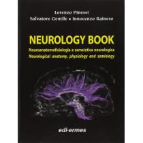 Neurology Book: Neurological Anatomy, Physiology and Semiology by Lorenzo Pinessi, 9788870513639
