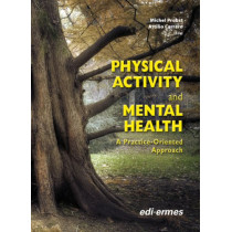Physical Activity and Mental Health: A Practice-Oriented Approach by Michel Probst, 9788870513868