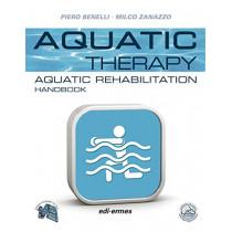 Aquatic Therapy: Aquatic Rehabilitation Handbook by Piero Benelli, 9788870515183