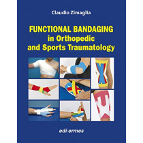 Functional Bandaging in Orthopedic and Sports Traumatology by Claudio Zimaglia, 9788870515237