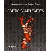 Aortic Complexities by Germano Melissano, 9788870516630