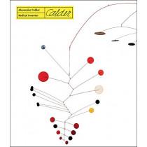 Alexander Calder - Radical Inventor by Anne Grace, 9788874398287