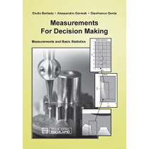 Measurements for Decision Making: Measurements and Basic Statistics by G. Barbato, 9788874885756
