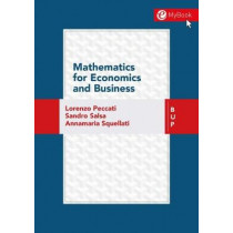 Mathematics for Economics and Business by Lorenzo Peccati, 9788885486034