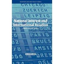 National Interest and International Aviation by Erwin von den Steinen, 9789041124555