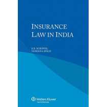 Insurance Law in India by K. B. Agrawal, 9789041146281