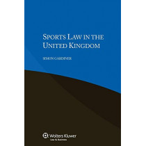 Sports Law in the United Kingdom by Simon Gardiner, 9789041153418