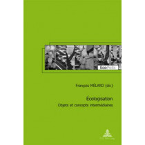 Ecologisation: Objets Et Concepts Intermediaires by Francois Melard, 9789052013992